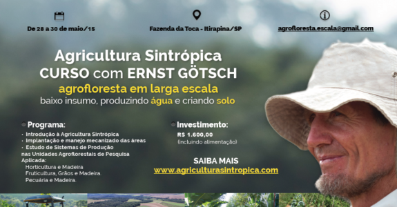 Curso com Ernst Götsch – Agricultura Sintrópica