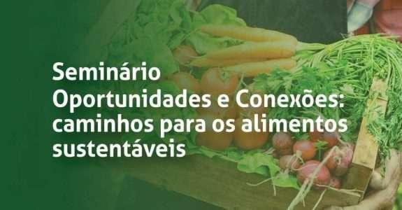 Seminário em Barra Mansa vai debater as vantagens e benefícios da produção orgânica