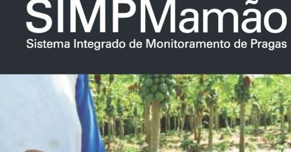 Sistema Integrado de Monitoramento de Pragas no Mamoeiro – (SIMPMamão)