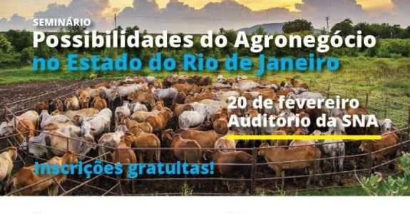 Seminário debate as possibilidades do agronegócio no Estado do Rio de Janeiro