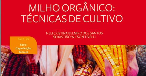 Manual de Milho Orgânico: para técnicos