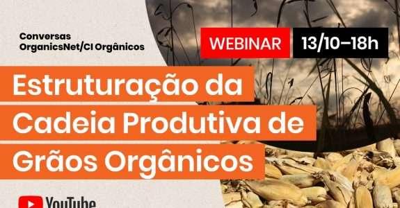 Estruturação da Cadeia Produtiva de Grãos Orgânicos